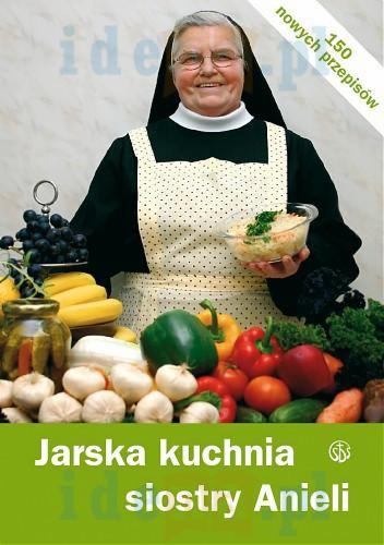 Jarska Kuchnia Siostry Anieli Salwator Ksiegarnia Internetowa