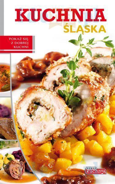 Dobra Kuchnia Kuchnia śląska Dragon Księgarnia Internetowa Idena